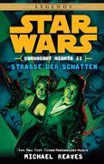 Star Wars Coruscant Nights 02 - Straße der Schatten