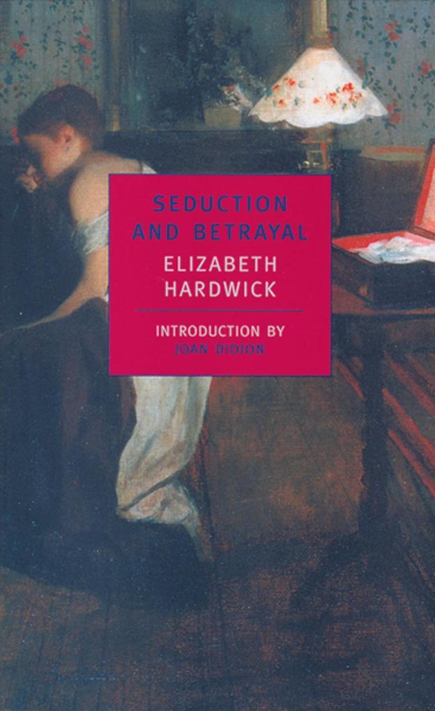 Seduction And Betrayal als Taschenbuch