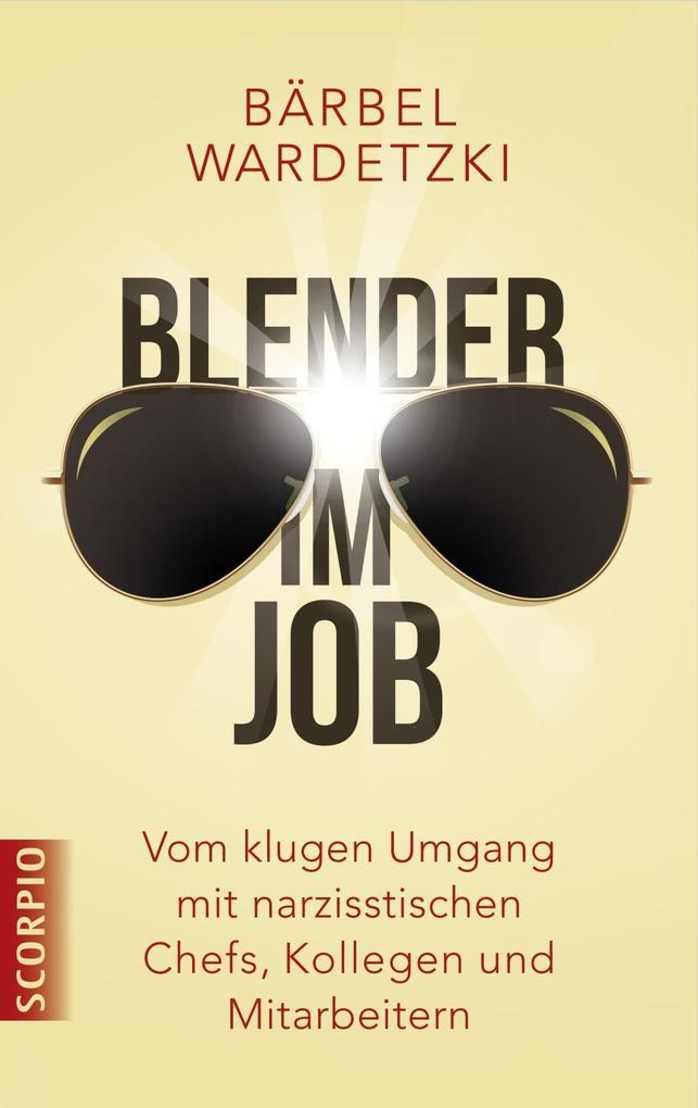 Blender im Job als Buch von Bärbel Wardetzki