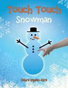 Touch Touch: Snowman