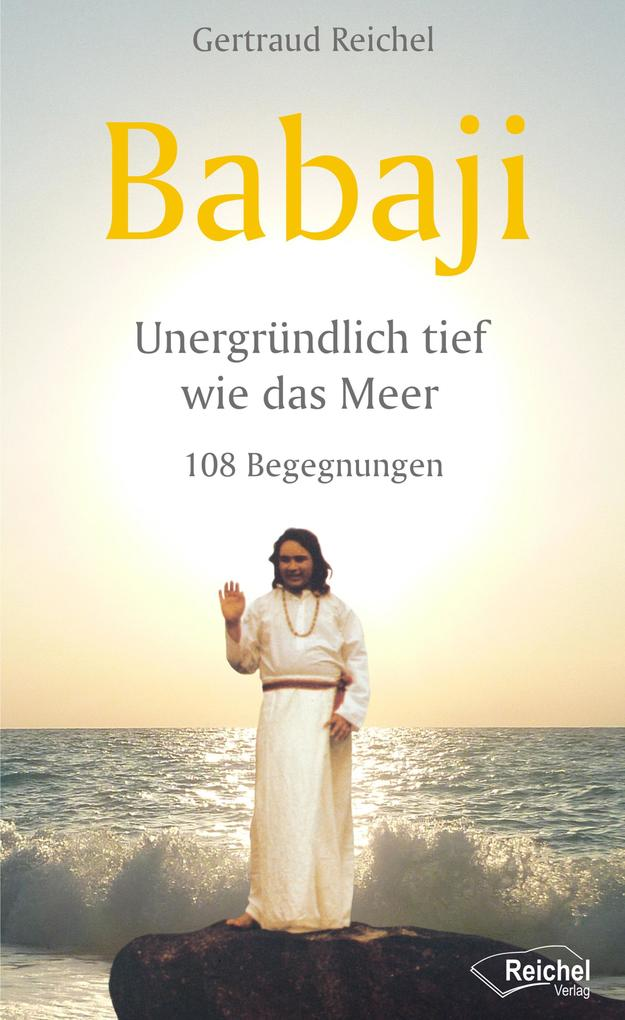 Babaji - Unergründlich tief wie das Meer als eBook