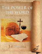 The Power of the Word: The 'i Am' Statements of Jesus