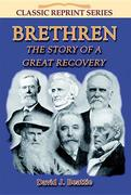 Brethren: A Story of a Great Recovery