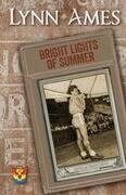Bright Lights of Summer