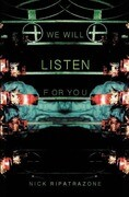 We Will Listen for You