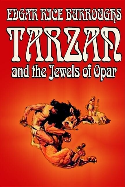 Tarzan and the Jewels of Opar by Edgar Rice Burroughs, Fiction als Buch