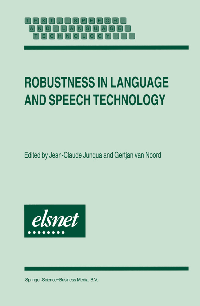 Robustness in Language and Speech Technology als Buch