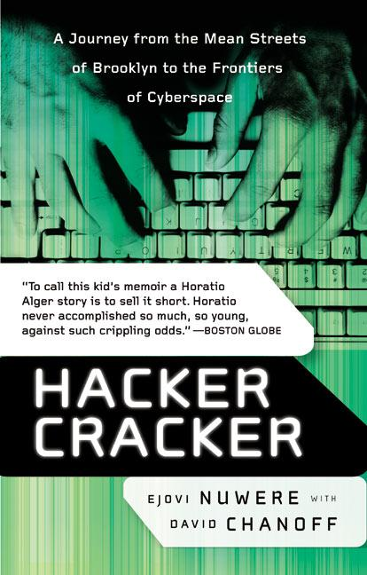 Hacker Cracker: A Journey from the Mean Streets of Brooklyn to the Frontiers of Cyberspace als Taschenbuch