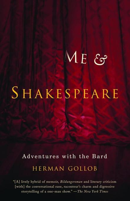 Me and Shakespeare: Adventures with the Bard als Taschenbuch