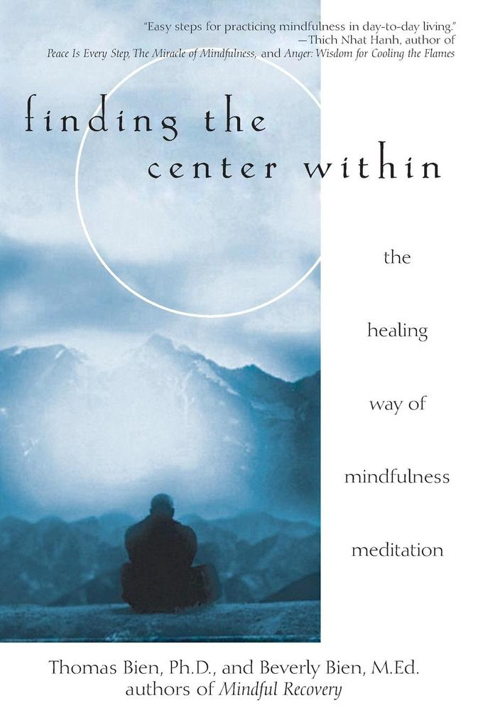 Finding the Center Within: The Healing Way of Mindfulness Meditation als Taschenbuch