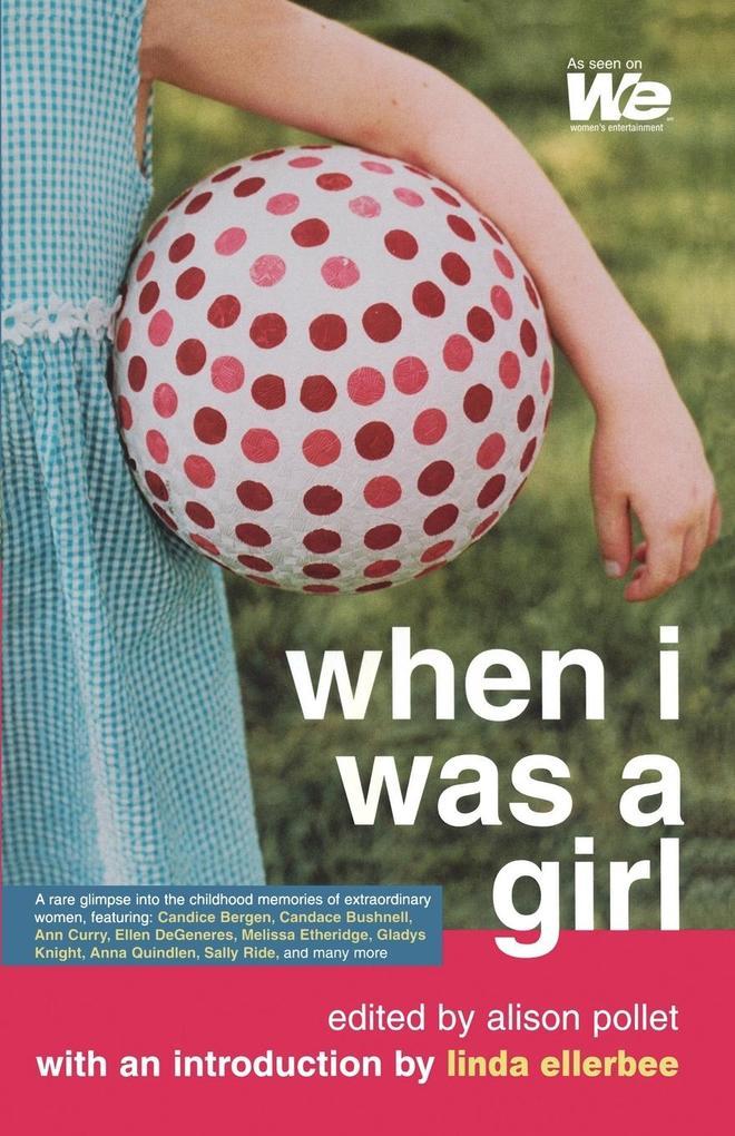 When I Was a Girl als Taschenbuch