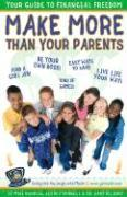 Make More Than Your Parents: Your Guide to Financial Freedom als Taschenbuch