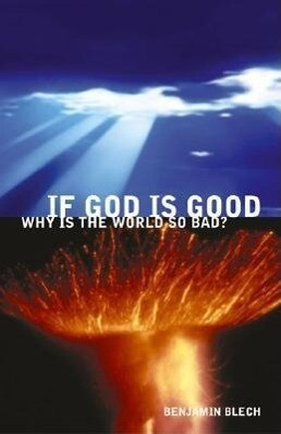 If God Is Good, Why Is the World So Bad? als Taschenbuch