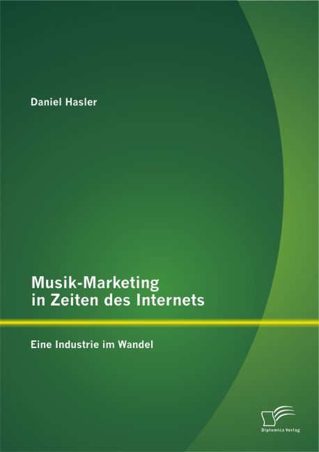 Musik-Marketing in Zeiten des Internets: Eine I...