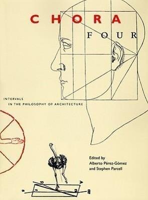 Chora: Intervals in the Philosophy of Architecture als Taschenbuch