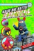 Kaiju Big Battel: A Practical Guide to Giant City-Crushing Monsters