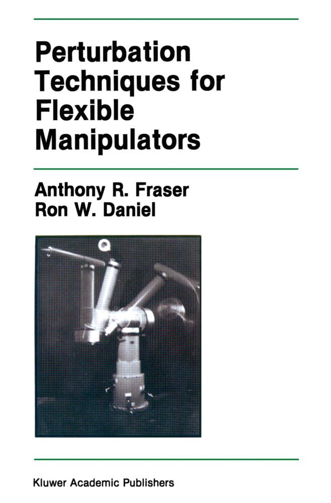 Perturbation Techniques for Flexible Manipulators als Buch