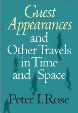 Guest Appearances & Other Travels: In Time & Space als Buch