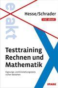 Hesse/Schrader: EXAKT - Testtraining Rechnen und Mathematik + eBook