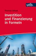 Investition und Finanzierung in Formeln