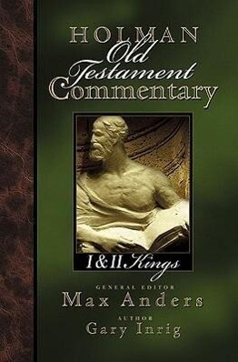 Holman Old Testament Commentary - 1 & 2 Kings als Buch