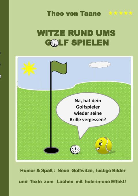 Witze rund ums Golf spielen als Buch von Theo v...