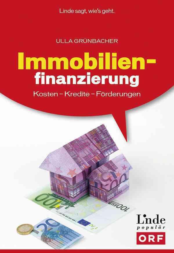 Immobilienfinanzierung (f. Österreich) als Buch...