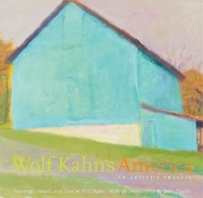 Wolf Kahn's America: An Artist's Travels als Buch