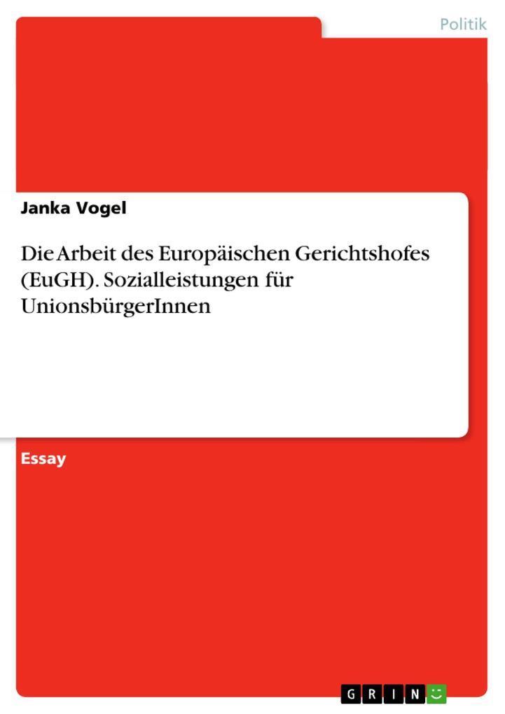 Die Arbeit des Europäischen Gerichtshofes (EuGH...