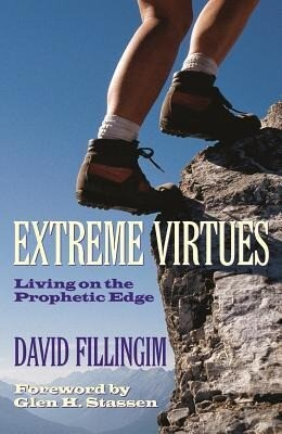 Extreme Virtues: Living on the Prophetic Edge als Taschenbuch