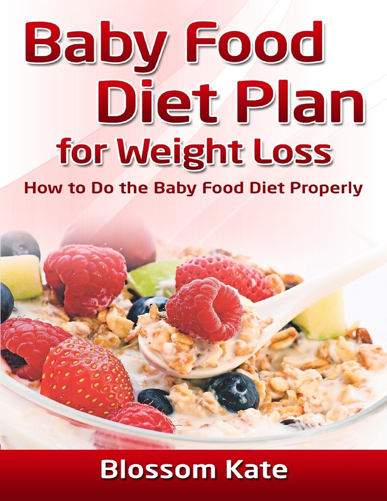 Baby Food Diet Plan for Weight Loss: How to Do ...