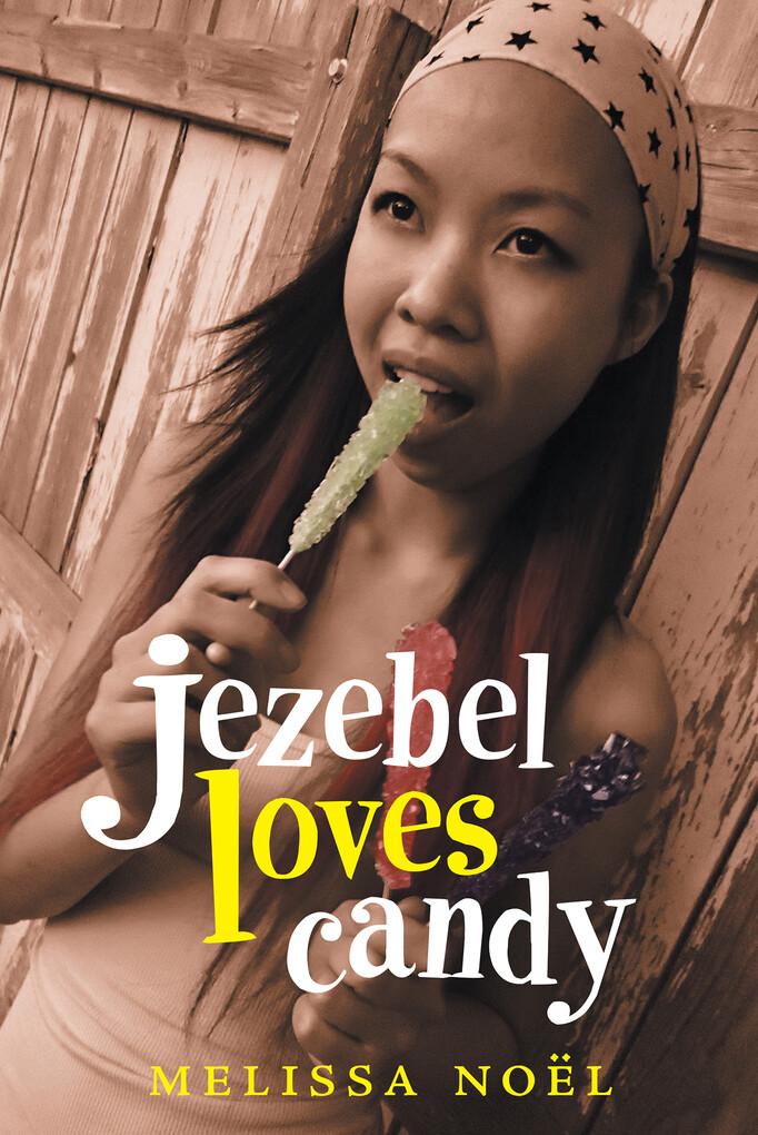 Jezebel Loves Candy als eBook Download von Meli...