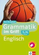 Klett Grammatik im Griff. Englisch 5./6. Schuljahr