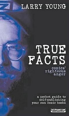 True Facts: Comics' Righteous Anger als Taschenbuch