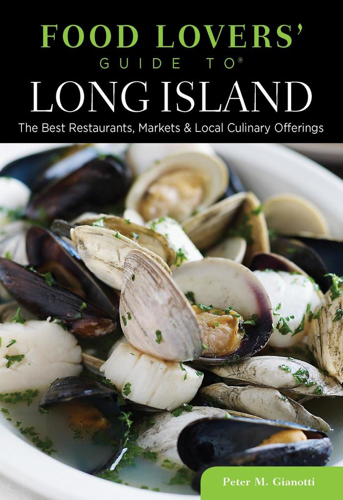 Food Lovers´ Guide to® Long Island als eBook Do...