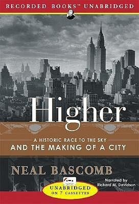 Higher: A Historic Race to the Sky and the Making of a City als Hörbuch