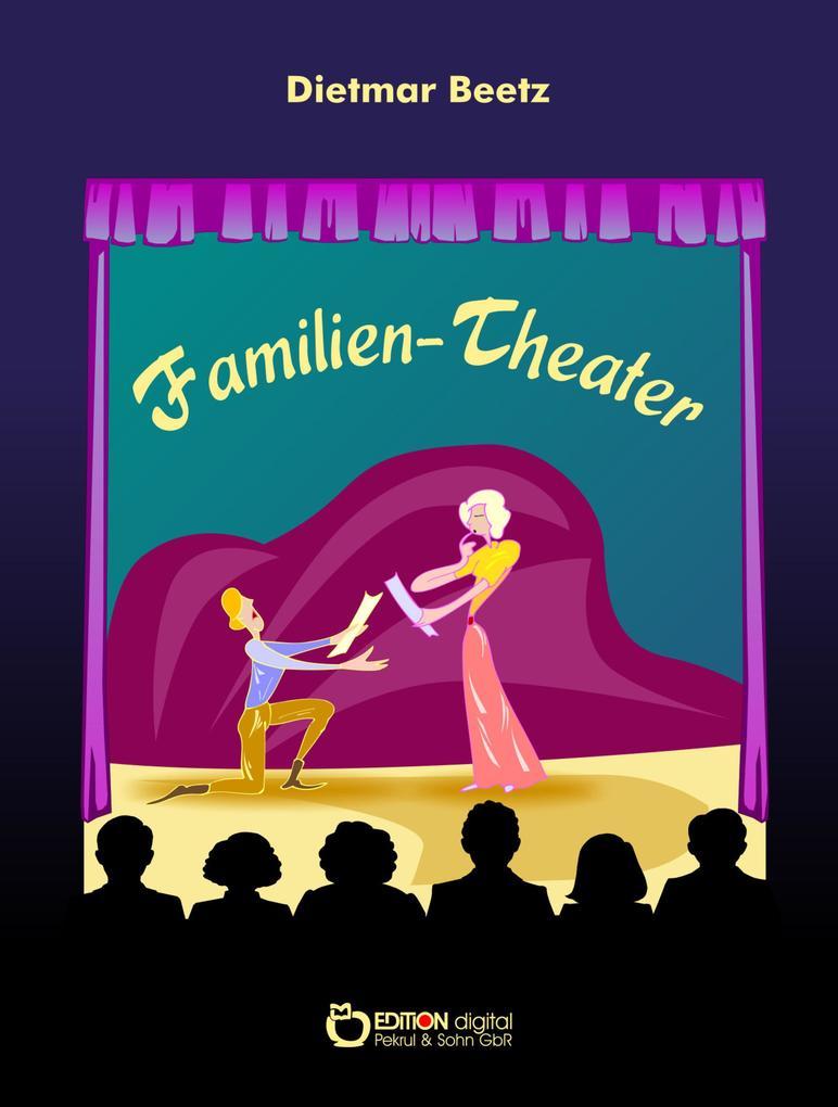 Familien-Theater als eBook Download von Dietmar...