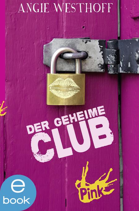 Der geheime Club als eBook