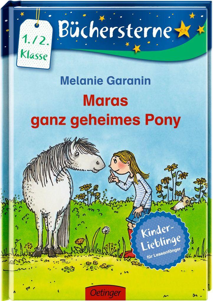 Maras ganz geheimes Pony als Buch von Melanie G...