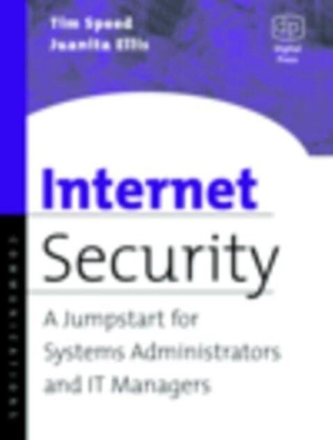 Internet Security: A Jumpstart for Systems Administrators and It Managers als Buch