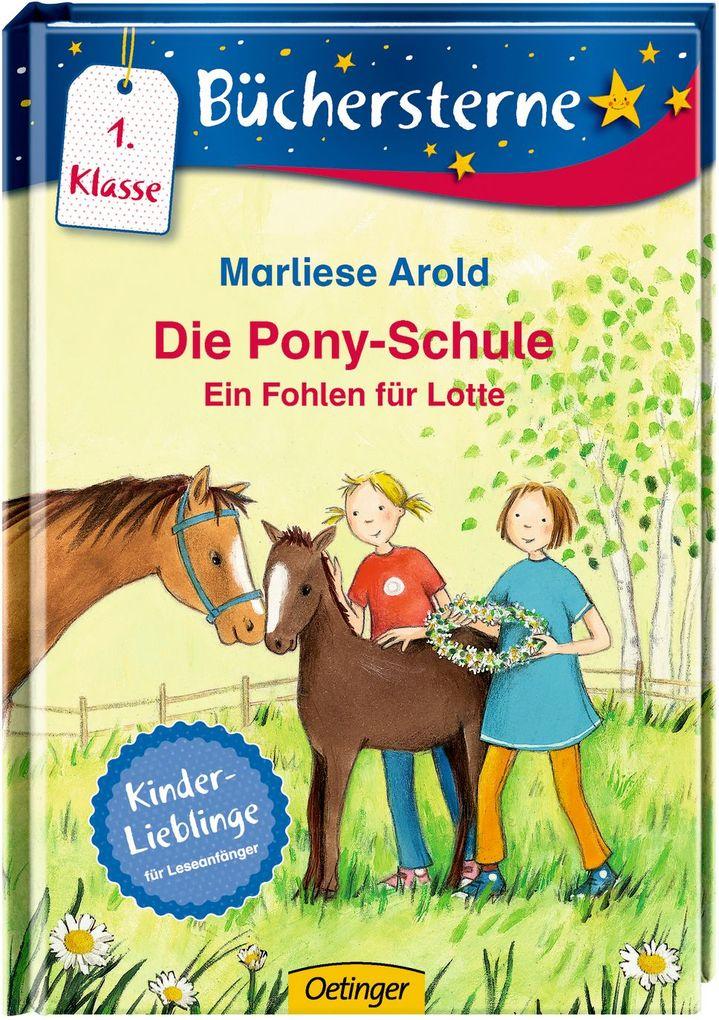 Die Pony-Schule 02: Ein Fohlen für Lotte als Bu...