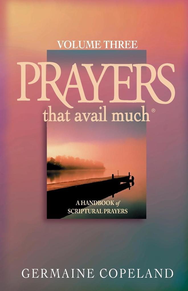 Prayers That Avail Much: Volume 3 als Taschenbuch