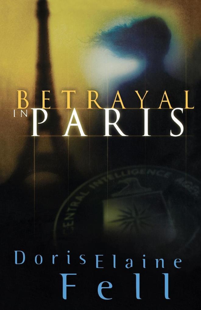 Betrayal in Paris als Taschenbuch