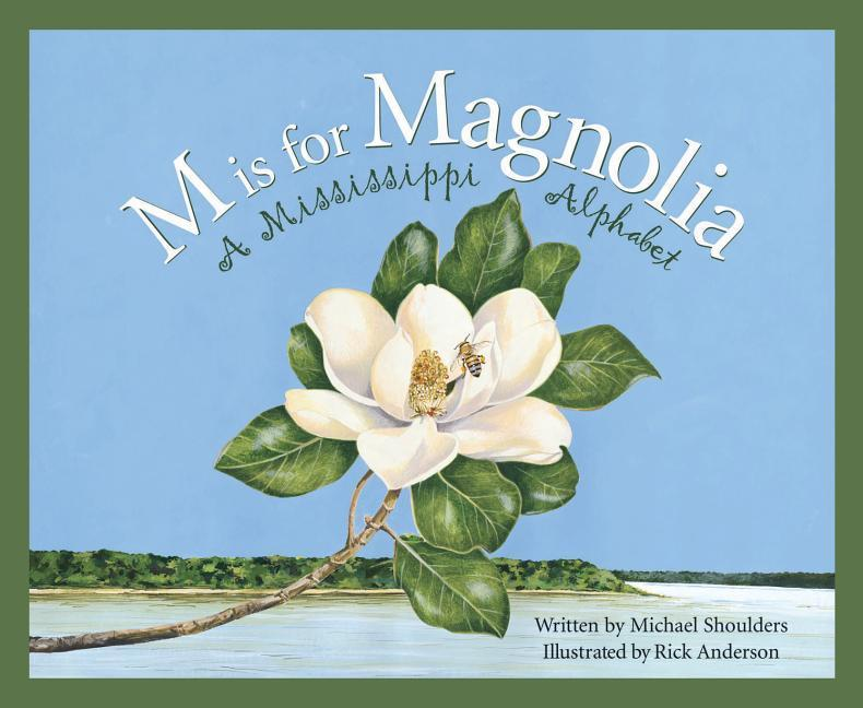 M Is for Magnolia: A Mississippi Alphabet Book als Buch