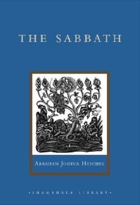 The Sabbath: Its Meaning for the Modern Man als Buch