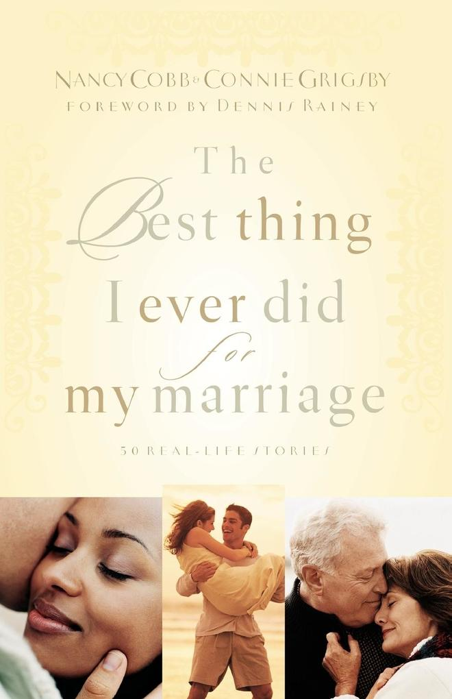 The Best Thing I Ever Did for My Marriage als Taschenbuch