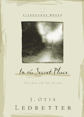 In the Secret Place: For God and You Alone als Buch