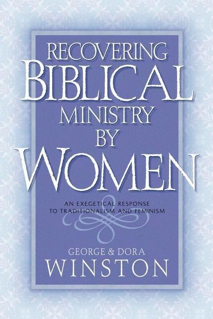Recovering Biblical Ministry by Women als Taschenbuch