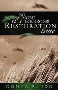 No More Locusts! It's Restoration Time