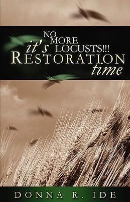 No More Locusts! It's Restoration Time als Taschenbuch